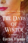 The Days of Winter, Cynthia Freeman