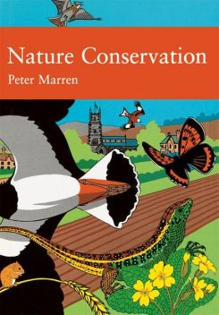 Nature Conservation (Collins New Naturalist Library, Book 91), Peter Marren