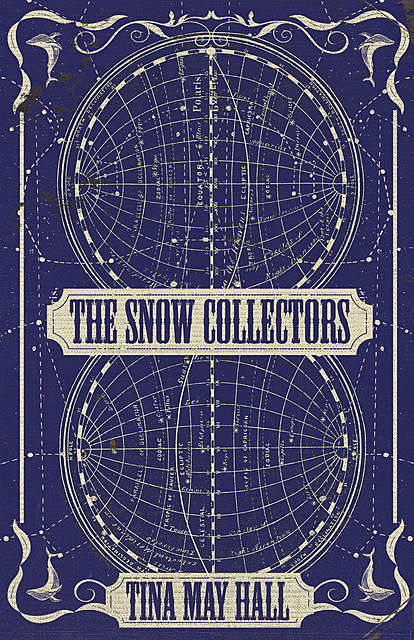 The Snow Collectors, Tina May Hall