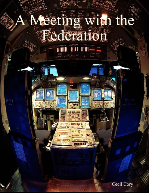 A Meeting with the Federation, Cecil Cory