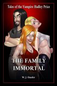 The Family Immortal, W.J.Onufer