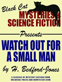 Watch Out for a Small Man, H.Bedford-Jones