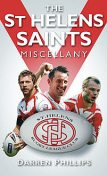 The St Helens Saints Miscellany, Darren Phillips