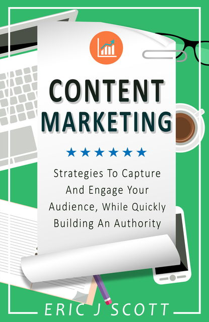 Content Marketing, Eric Scott