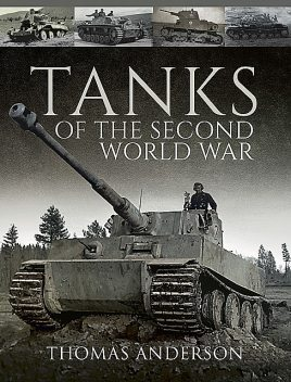 Tanks of the Second World War, Thomas Anderson