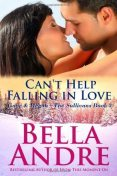 Can't Help Falling in Love, Bella Andre