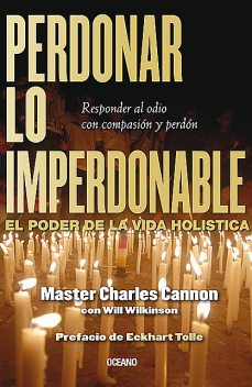 Perdonar lo imperdonable, Charles Cannon, Will Wilkinson