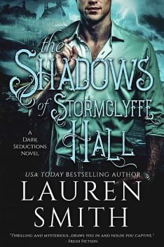 The Shadows of Stormclyffe Hall, Lauren Smith