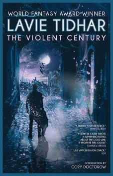 The Violent Century, Lavie Tidhar