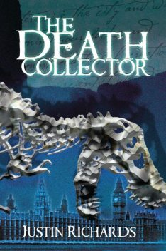 The Death Collector, Justin Richards