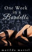 One Week in a Bordello, Matilda Martel