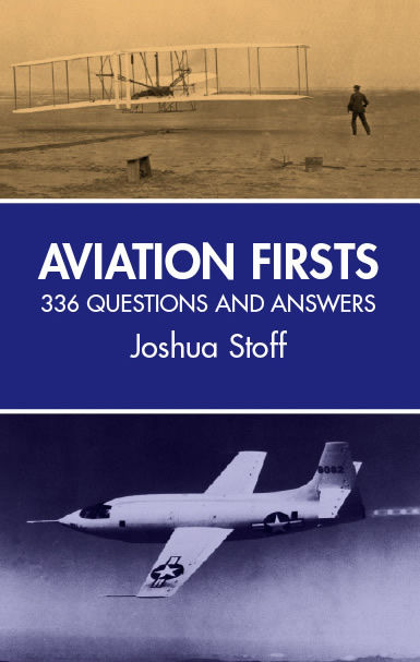 Aviation Firsts, Joshua Stoff