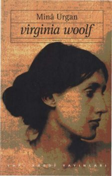Virginia Woolf, Mîna Urgan