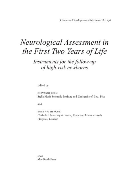 Neurological Assessment in the First Two Years of Life, Eugenio Mercuri, Giovanni Cioni
