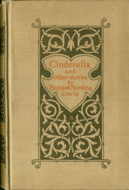 Cinderella / And Other Stories, Richard Harding Davis