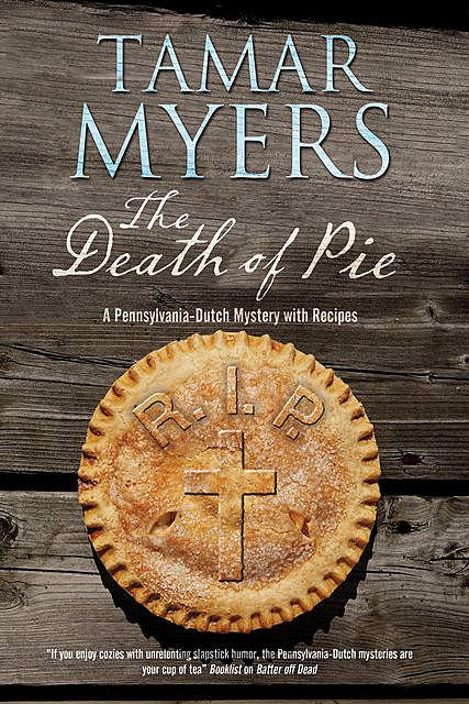Death of Pie, The, Tamar Myers