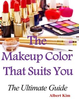 The Makeup Color That Suits You: The Ultimate Guide, Albert Kim