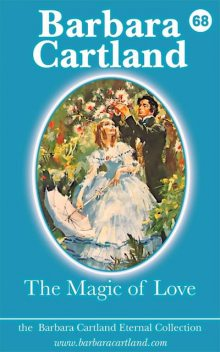 The Magic of Love, Barbara Cartland