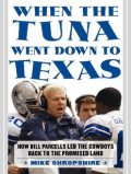 When the Tuna Went Down to Texas, Mike Shropshire
