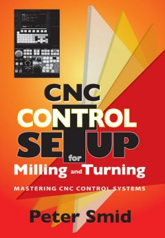 CNC Control Setup for Milling and Turning, Peter Smid
