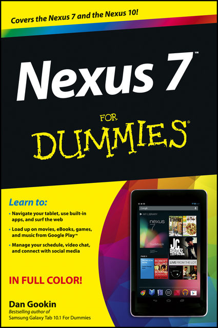 Nexus 7 For Dummies (Google Tablet), Dan Gookin