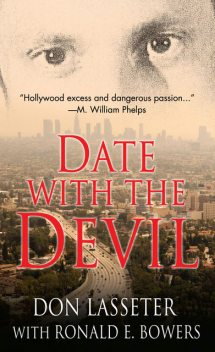 Date With the Devil, Don Lasseter, Ronald E. Bowers