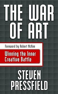 The War of Art, Steven Pressfield