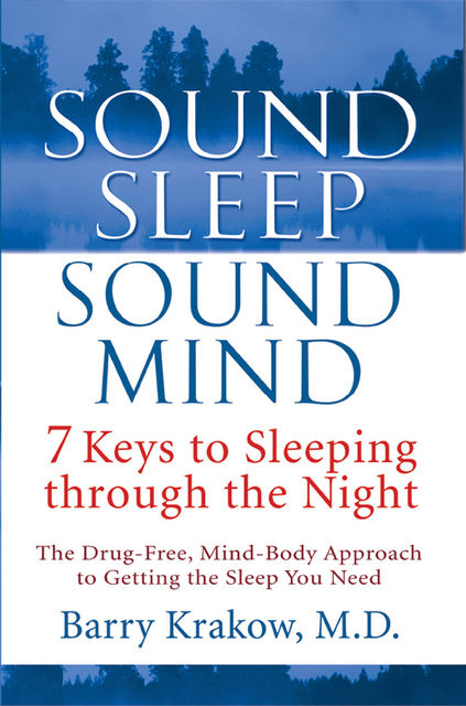 Sound Sleep, Sound Mind, Barry Krakow