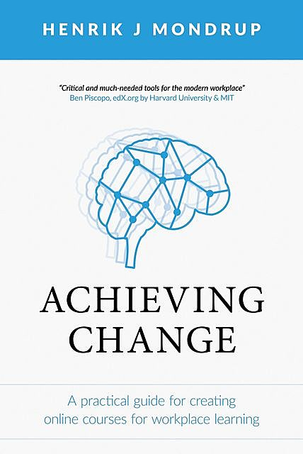 Achieving Change, Henrik J Mondrup