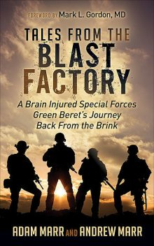 Tales from the Blast Factory, Andrew Marr, Adam Marr
