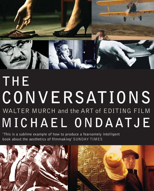 The Conversations, Michael Ondaatje