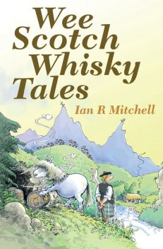 Wee Scotch Whisky Tales, Ian Mitchell