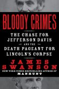 Bloody Crimes, James L.Swanson