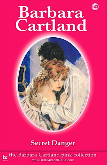 Secret Danger, Barbara Cartland