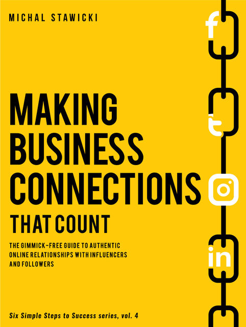 Making Business Connections That Counts, Michal Stawicki