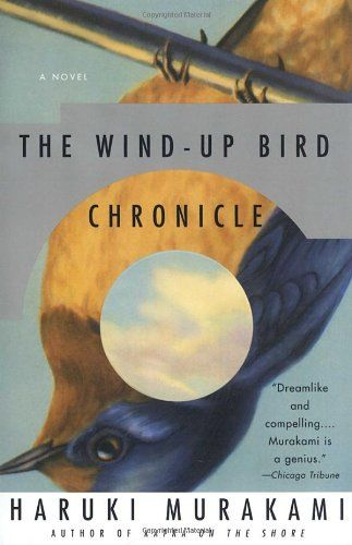 The Wind-Up Bird Chronicle, Haruki Murakami