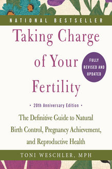 Taking Charge of Your Fertility, Toni Weschler