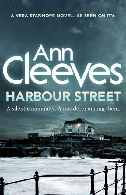 Harbour Street, Ann Cleeves