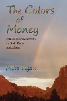 The Colors of Money, Mike Ryan