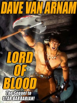 Lord of Blood, Dave Van Arnam