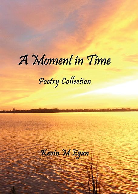 A Moment in Time, Kevin Egan