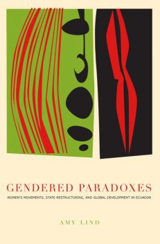 Gendered Paradoxes, Amy Lind