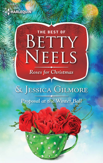 Roses for Christmas & Proposal at the Winter Ball, Betty Neels