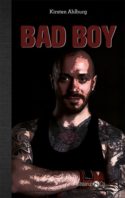 Bad Boy, Kirsten Ahlburg
