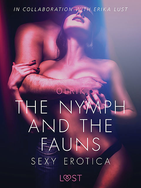 The Nymph and the Fauns – Sexy erotica, - Olrik