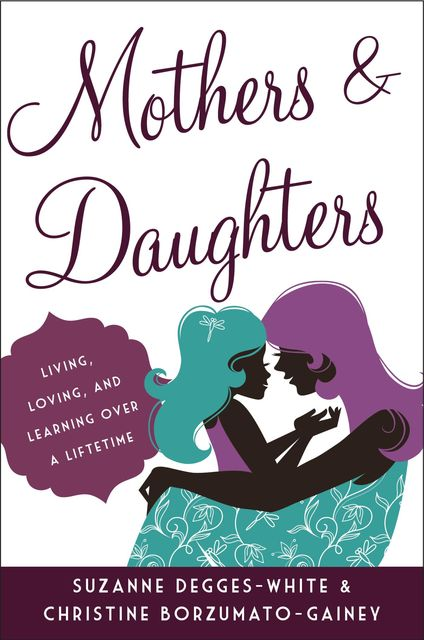 Mothers and Daughters, Christine Borzumato-Gainey, Suzanne Degges-White
