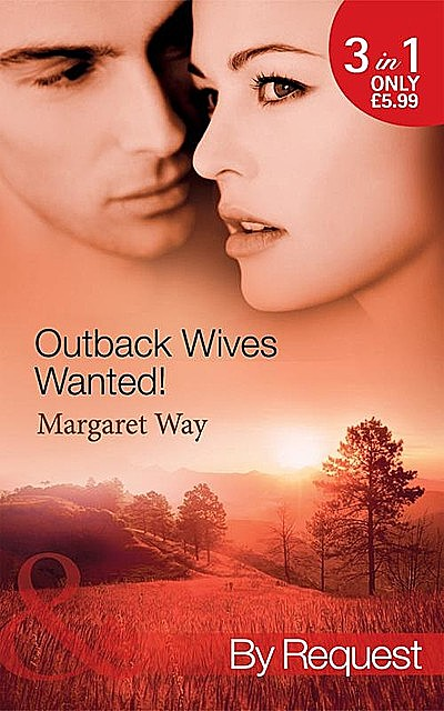Outback Wives Wanted, Margaret Way