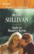 Safe in Noah's Arms, Mary Sullivan