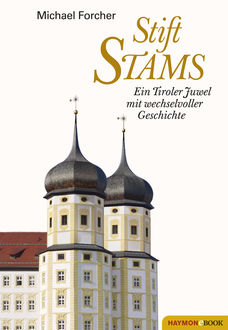 Stift Stams, Michael Forcher