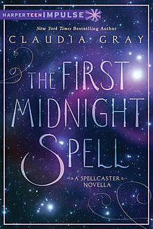 The First Midnight Spell, Claudia Gray